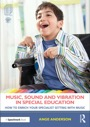 music, sound and vibration in special education